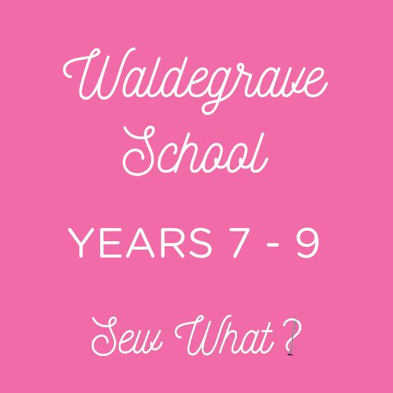 sew what waldegrave years7 9 hero